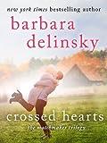 Crossed Hearts (Matchmaker Trilogy)