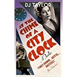 At the Chime of a City Clockby D.J. Taylor