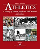 Athletics: Intriguing Facts and Figures from Athletics History (1860 - 2014) Men and Women