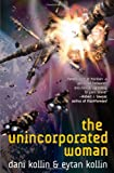 The Unincorporated Woman (The Unincorporated Man)