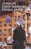 echange, troc Didier Daeninckx - Éthique en toc