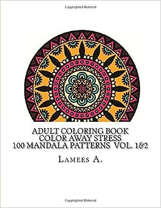 Adult Coloring Book: Color Away Stress  100 Mandala Patterns  Vol. 1&2 (Adult Coloring Books)