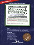 Principles & Practice of Mechanical Engineering: The Most Efficient and Authoritative Review Book for the PE License Exam (2nd Ed)