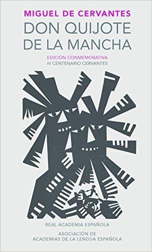 Don Quijote de la Mancha (Real Academia Española) (Real Academia Espanola) (Spanish Edition)