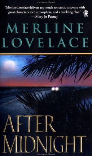 After Midnight, MERLINE LOVELACE