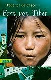 Fern von Tibet - Federica DeCesco