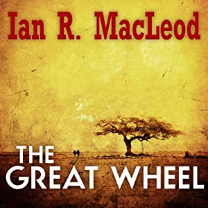 The Great Wheel Audiobook