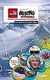 Desaf�o extremo: Aventuras y desventuras por los 5 continentes