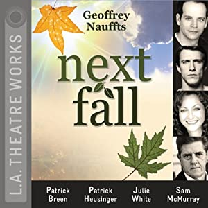 Next Fall | [Geoffrey Nauffts]