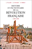 Histoire et dictionnaire de la R�volution fran�aise : 1789-1799 par Tulard