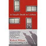 A Small Death in Lisbon ~ Robert Wilson