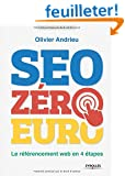 SEO z�ro euro : Le r�f�rencement web en 4 �tapes