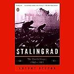 Stalingrad: The Fateful Siege: 1942-1943 | Antony Beevor