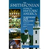Northern New England: Smithsonian Guides (Smithsonian Guide to Historic America) (Vol 4) ~ Vance Muse