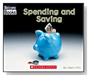 Spending and Saving (Welcome Books: Money Matters)