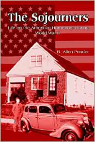 Amazon.com: The Sojourners: Life on the American Homefront