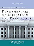 Fundamentals of Litigation for Paralegals, Eighth Edition (Aspen College)
