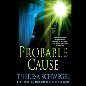 Probable Cause | [Theresa Schwegel]