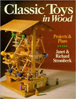 classic toys in wood projects plans