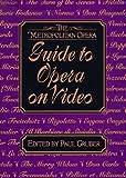 echange, troc  - The Metropolitan Opera Guide to Opera on Video