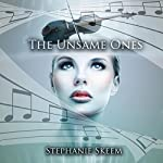 The Unsame Ones | Stephanie Skeem