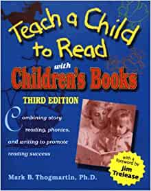 Amazon.com: Teach a Child to Read With Children's Books: Combining Story Reading, Phonics, and