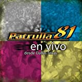 Patrulla 81 - En Vivo Desde Dallas Texas ( Audio CD ) - B0002IQBVC