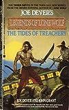 The Tides of Treachery (Joe Dever's Legends of Lone Wolf) (0425125513) by Grant, John