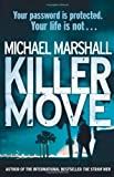 Michael Marshall Killer Move