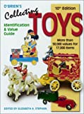 OBriens Collecting Toys: Identification and Value Guide (Collecting Toys, 10th ed)