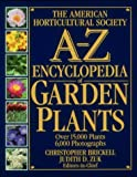The American Horticultural Society A-Z Encyclopedia of Garden Plants (0789419432) by Christopher Brickell