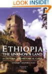 Ethiopia, the Unknown Land: A Cultura...