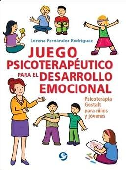 JUEGO PSICOTERAPEUTICO PARA EL DESARROLLO EMOCIONAL: LORENA FERNANDEZ