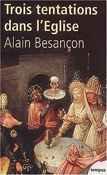Trois tentations dans l'Eglise par Besan�on