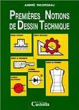 echange, troc André Ricordeau, Janine Ghérardi - Premières notions de dessin technique