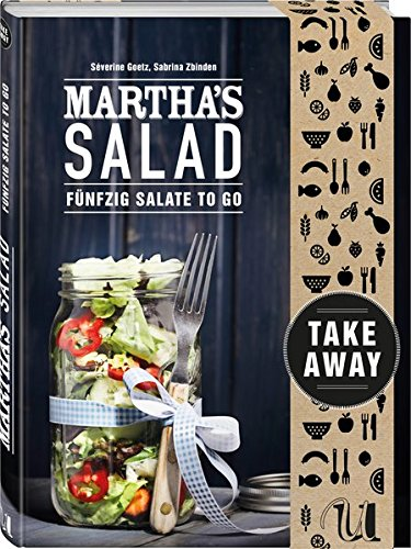 Martha's Salad: Fünfzig Salate to go