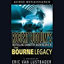 The Bourne Legacy Audiobook by Eric Van Lustbader Narrated by Scott Brick