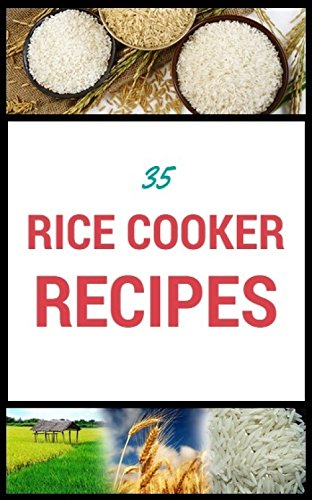 35 RICE COOKER RECIPES: Stuck with rice cooker recipe ideas? here's 35 to get you started. by Neil Spencer