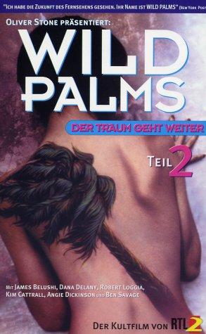 Wild Palms Teil 2: Der Traum geht weiter [VHS]