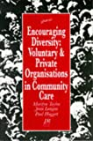 img - for Encouraging Diversity: Voluntary and Private Organizations in Community Care book / textbook / text book