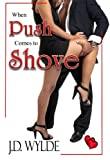 img - for When Push Comes to Shove (The Tennessee Trilogy) book / textbook / text book