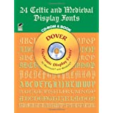 24 Celtic and Medieval Display Fonts CD-ROM and Bookby Dover
