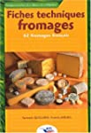Fiches techniques fromages : 62 froma...