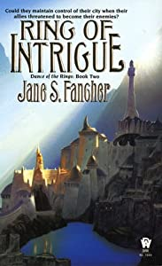 Ring of Intrigue (Dance of the Rings, Book 2) by Jane S. Fancher