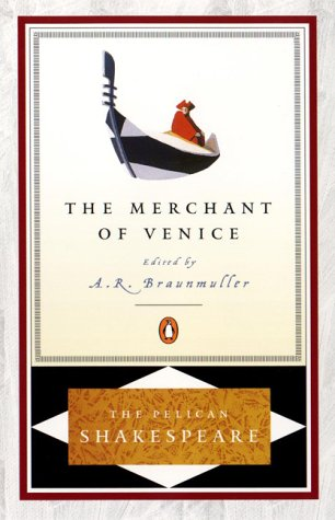The Merchant of Venice (The Pelican Shakespeare)