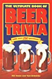 ULTIMATE BOOK OF BEER TRIVIA