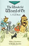 The Wonderful Wizard of Oz (Dover Childrens Evergreen Classics)
