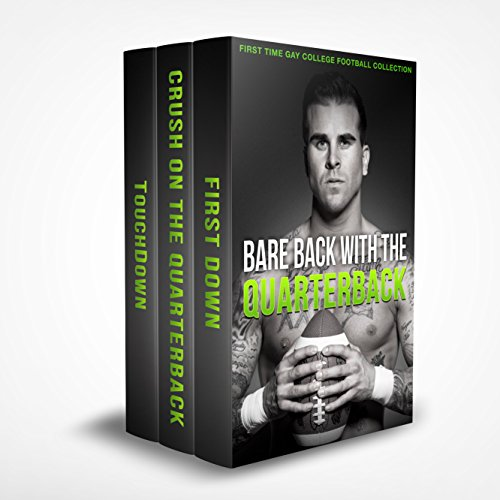 bare-back-with-the-quarterback-a-first-time-gay-mm-football-collection