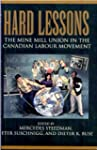 Hard Lessons: The Mine Mill Union in...
