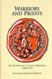 img - for Warriors and Priests: The History of the Clan Maclean 1300-1750 by Nicholas Maclean-Bristol (1995-08-01) book / textbook / text book